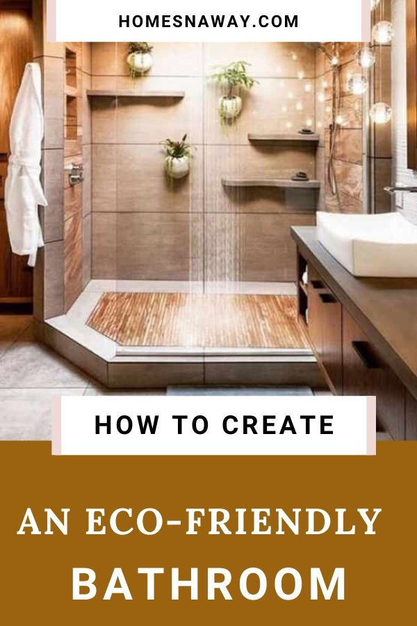 How To Create An Eco-Bathroom In 8 Actionable Steps