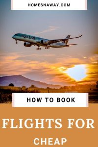 The Best Way to Book Cheaper Flights/ Accommodations Every Time