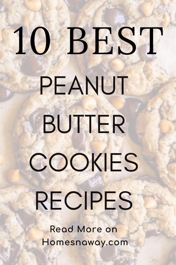 10 Yummy Must-Make Peanut Butter Cookies