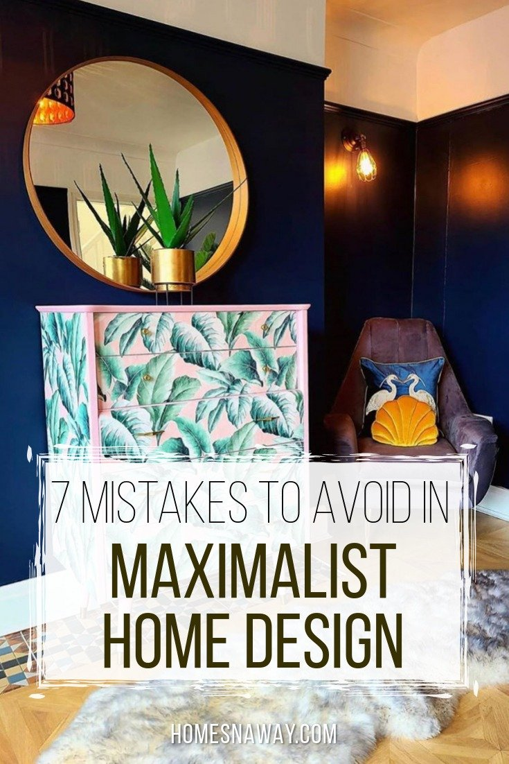Top 7 Mistakes To Avoid In Maximalist Design For Your Home
