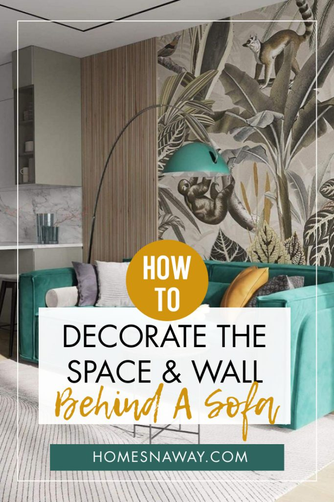 How To Decorate The Space Behind The Sofa {Tips to Hide a Bad Back}