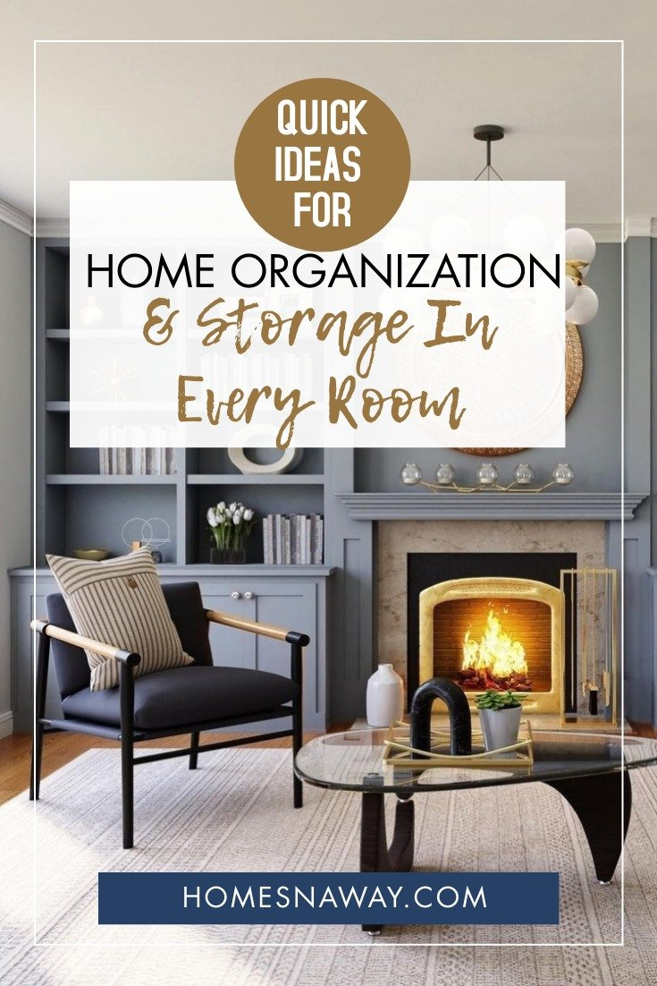 Quick Ideas For Home Organization & Storage In Every Room