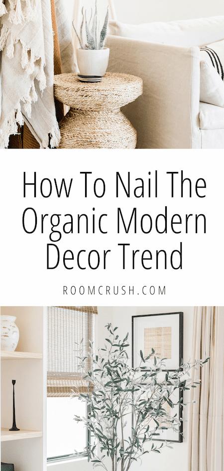 How To Nail The Organic Modern Interior Decor Trend This Season