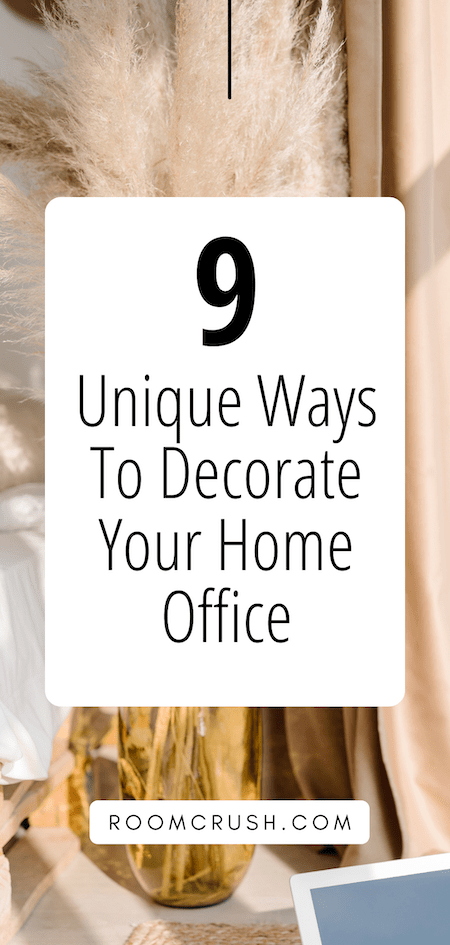9 Gorgeous Ways to Decorate your Home Office For Productivity & Style