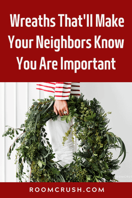 Best Christmas Wreaths To make Your Neighbors Jealous